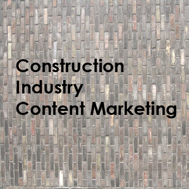 What is Content Marketing for the construction industry?